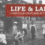 Life & Labor Graphic | Life & Labor Over Four Centuries at The Gables