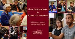 A collage of images for the New Immigrant and Refugee Visions Film and Conversation Series