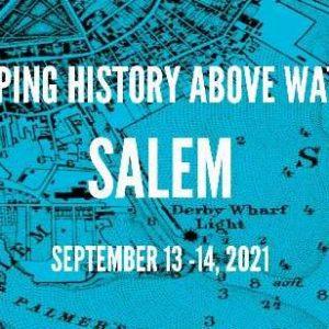 Logo for Keeping History Above Water Salem Conference September 13-14, 2021.